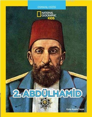 National Geographic Kids; 2. Abdülhamit
