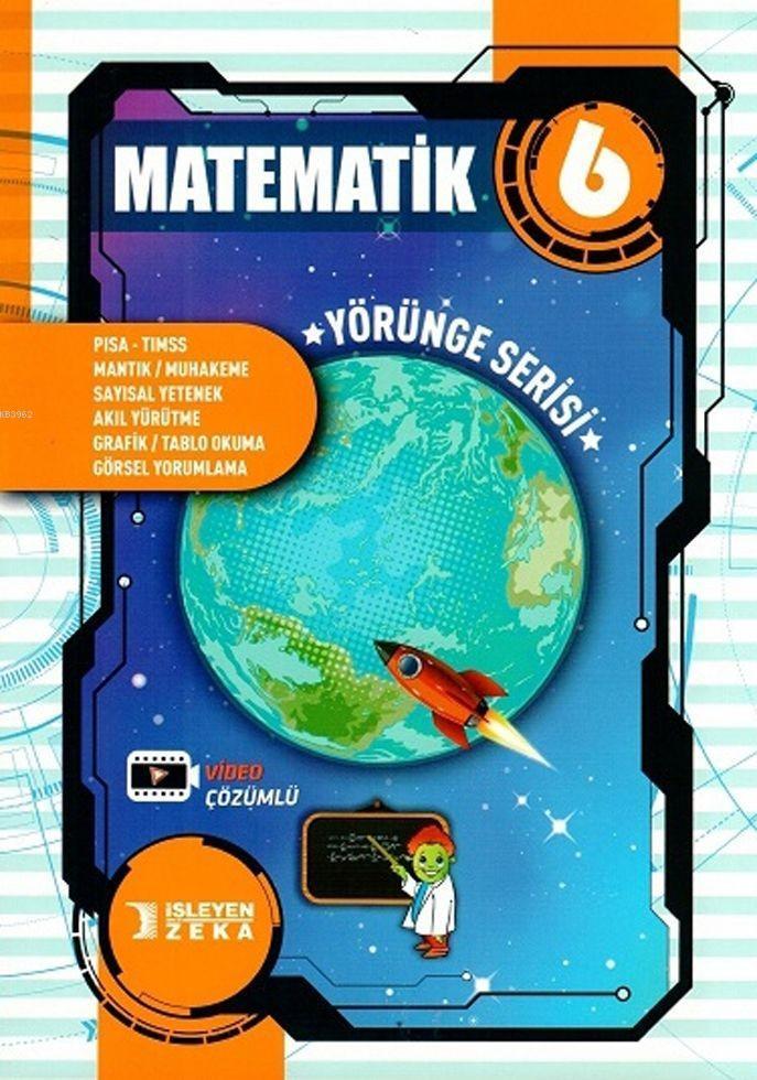 İşleyen Zeka Yayınları 6. Sınıf Matematik Yörünge Serisi Soru Bankası İşleyen Zeka
