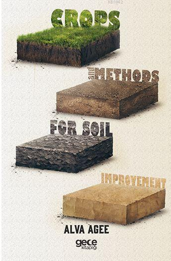 Crops and Methods For Soıl Improvement