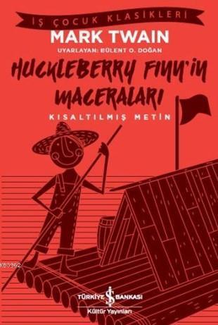 Huckleberry Finn'in Maceraları; Kısaltılmış Metin