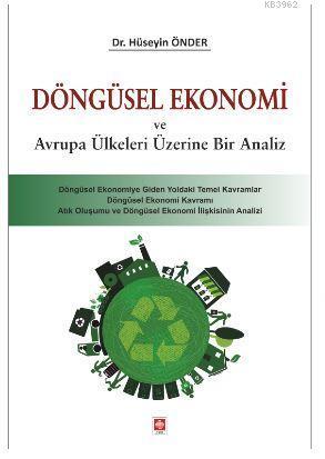 Döngüsel Ekonomi ve Avrupa Ülkeleri Üzerine Bir Analiz