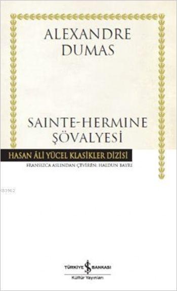 Sainte-Hermine Şövalyesi (Ciltli)