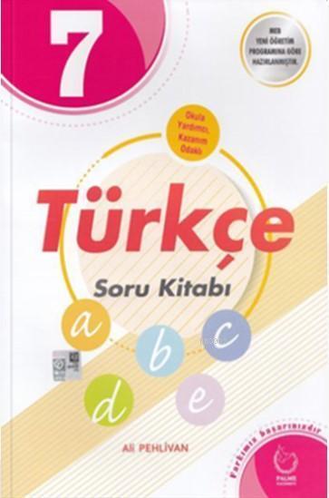 Palme - 7. Sınıf Türkçe Soru Kitabı *2018-2019*