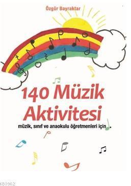 140 Müzik Aktivitesi;