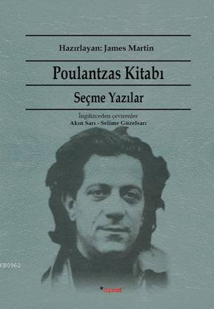 Poulantzas Kitabı; Seçme Yazılar