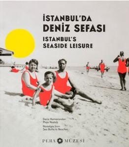 İstanbul'da Deniz Sefası; Deniz Hamamından Plaja Nostalji