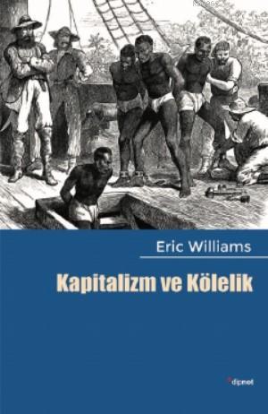 Kapitalizm ve Kölelik