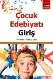 Çocuk Edebiyatı Giriş