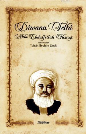 Dîwana Fethî; Mela Ebdulfettah Hezroyi
