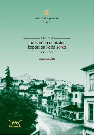 Trabzonun Denizden Koparılan Kalbi Sotka