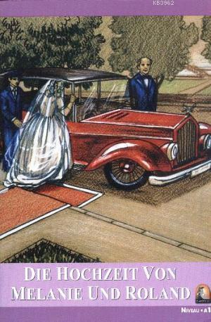 Die Hochzeit Von Melanie Und Roland; Niveau 1
