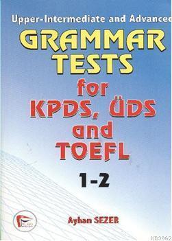Grammar Tests; for KPDS, ÜDS and TOEFL 1-2