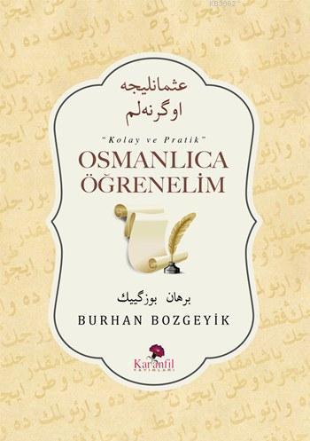 Osmanlıca Öğrenelim; Kolay ve Pratik