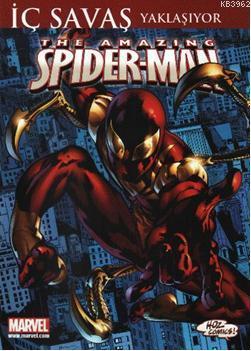 The Amazing Spider-Man; İç Savaş Yaklaşıyor