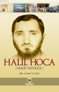 Halil Hoca; Halil Tatlıgül