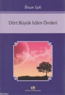 Dört Büyük İslam Önderi