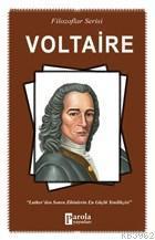 Voltaire Luther'den Sonra Zihinlerin En Güçlü Yenilikçisi