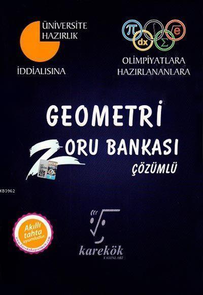 Karekök Yayınları İddialısına Olimpiyatlara Hazırlananlara Geometri Zoru Bankası Karekök
