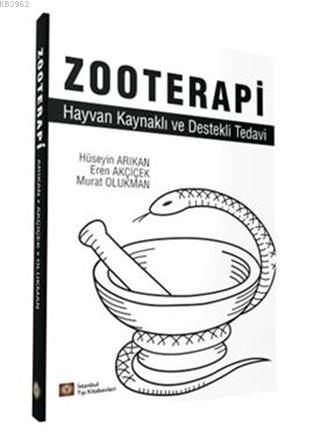 Zooterapi; Hayvan Kaynaklı ve Destekli Tedavi