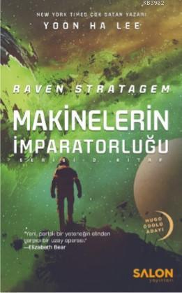 Raven Stratagem; Makinelerin İmparatorluğu Serisi 2 Kitap
