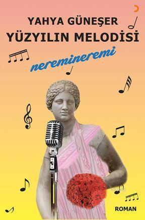 Yüzyılın Melodisi; Neremineremi