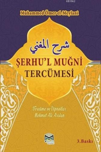 Şerhu'l Muğni Tercümesi (2 Cilt)
