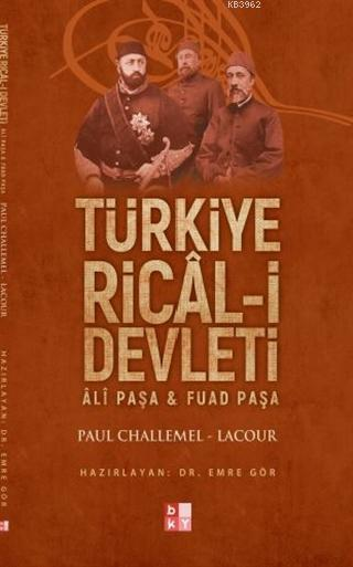 Türkiye Rical-i Devleti; Ali Paşa ve Fuat Paşa