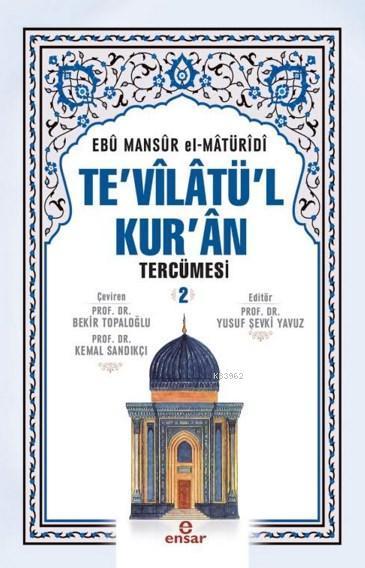 Te'vîlâtül Kur'ân Tercümesi 2