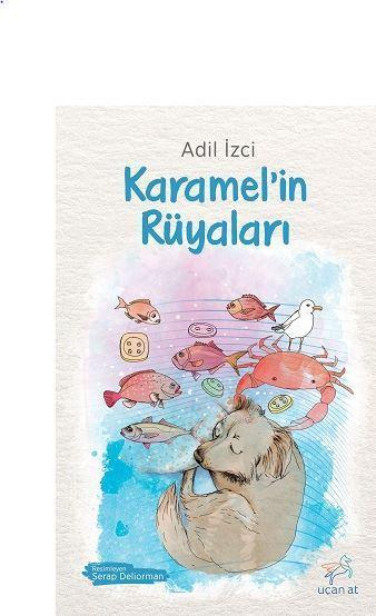 Karamel'in Rüyaları