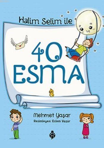 Halim Selim İle 40 Esma