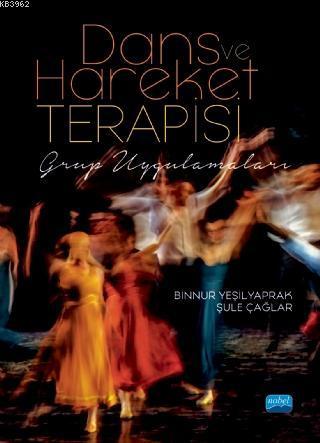 Dans ve Hareket Terapisi - Grup Uygulamaları