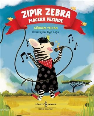 Zıpır Zebra Macera Peşinde