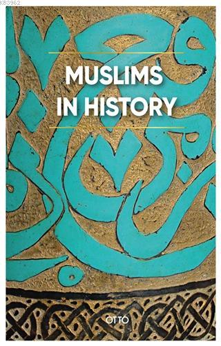 Muslims in History (Ciltli)
