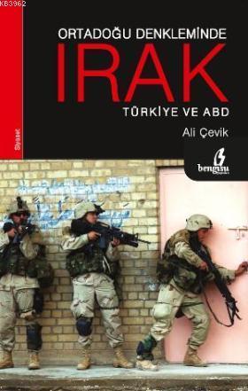 Ortadoğu Denkleminde Irak Türkiye ve ABD