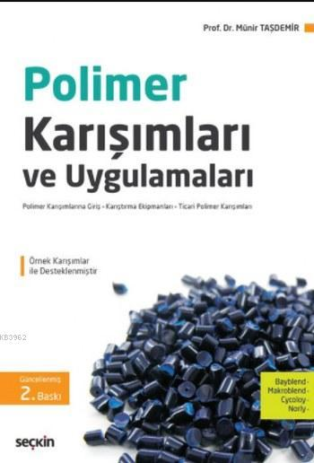 Polimer Karışımları ve Uygulamaları
