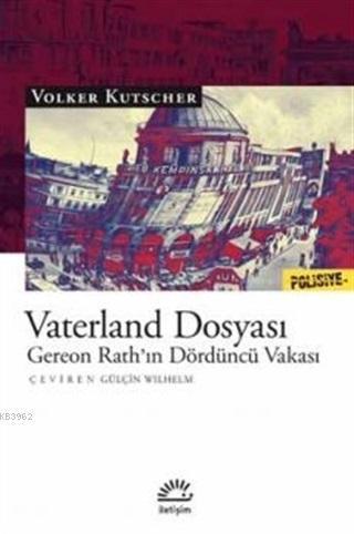 Vaterland Dosyası; Gereon Rath'ın Dördüncü Vakası