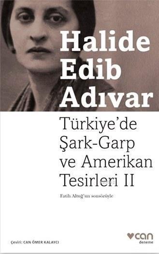 Türkiye'de Şark-Garp ve Amerikan Tesirleri II
