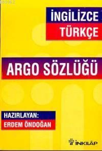 İngilizce-Türkçe Argo Sözlüğü