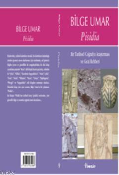 Pisidia; Bir Tarihsel Coğrafya Araştırması ve Gezi Rehberi