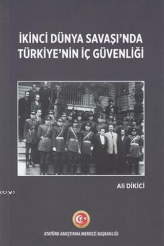 İkinci Dünya Savaşı'nda Türkiye'nin İç Güvenliği