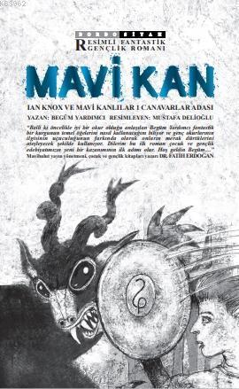 Mavi Kan - Ian Knox ve Mavi Kanlılar 1 Canavarlar Adası