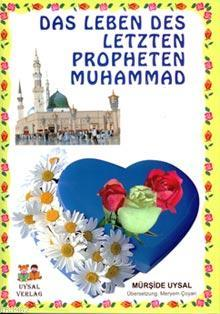 Das Leben Des Letzten Propheten Muhammad-1-2; Peygamberimizin Hayatı (Büyük Boy) +7 Yaş