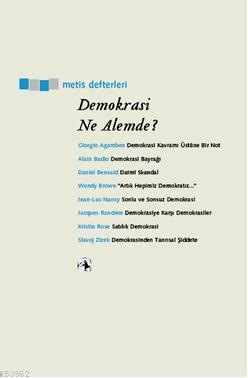 Demokrasi Ne Âlemde?