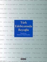 Türk Edebiyatında Beyoğlu