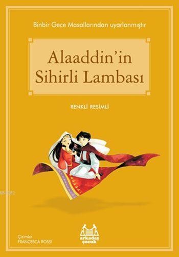 Alaaddin'in Sihirli Lambası; Gökkuşağı Renkli Resimli Seri