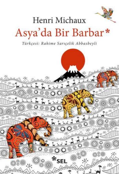 Asya'da Bir Barbar; Rahime Sarıçelik Abbasbeyli