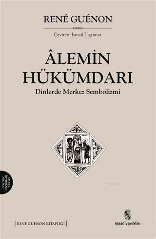 Alemin Hükümdarı; Dinlerde Merkez Sembolizmi