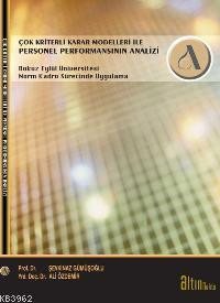 Çok Kriterli Karar Modelleri İle| Personel Performansının Analizi