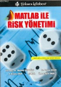 Matlab İle Risk Yönetimi; Matlab İle Simulink Demo İmkanı