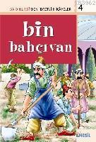 Bin Bahçivan; Said Nursi'den İbretli Hikayeler 4